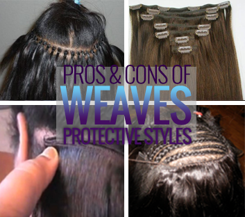 The pros and cons of weave as protective styles blackhairkitchen pmusecretfo Gallery